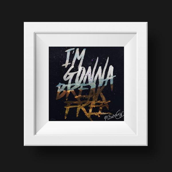 I'm Gonna Break Free Framed Art portfolio item featured