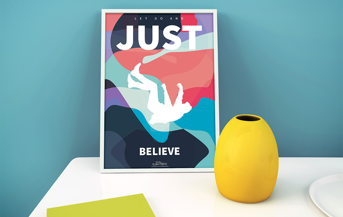 Poster design portfolio - Just Believe Poster